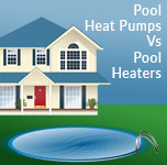 Which One Is Better? Pool Heat Pumps Vs Pool Heaters